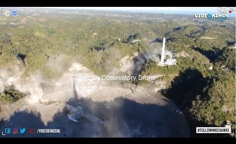 Spectacular Footage of Arecibo Observatory Collapse